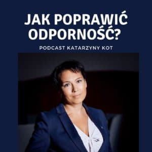 Podcast Katarzyna Kot